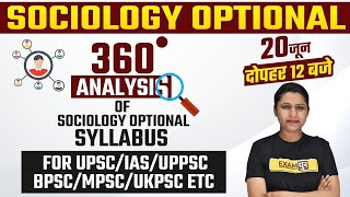 Sociology Optional Syllabus Analysis For UPSC/IAS/UPPSC/BPSC/MPSC | ALL DISCUSSION | By Upasana Mam