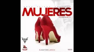 El Mayor Clasico - Mujeres (Prod Bubloy)