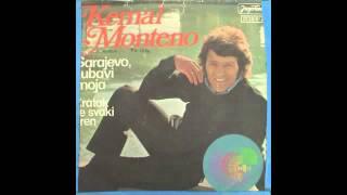 Kemal Monteno - Sarajevo, Ljubavi Moja