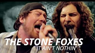"The Stone Foxes ""It Ain't Nothin' "" LIVE from the BlindBlindTiger.com Speakeasy"