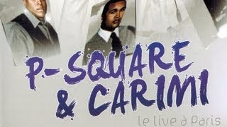 P- Square - Gimme That - Live Paris, Mars 2012