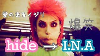 hide × I.N.A. LIVE MC