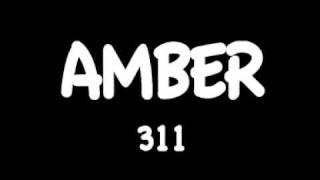 amber 311 w/ lyrics