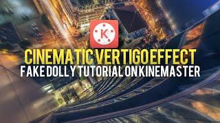 Vertigo Effect Tutorial/Dolly Zoom - KineMaster Pro Android/iOS With Mobile Camera