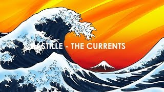Bastille - The Currents