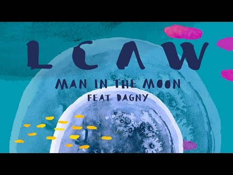 LCAW - Man In The Moon feat. Dagny (Club Mix)