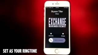 Bryson Tiller Exchange  Marimba Remix Ringtone