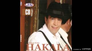 Nihad Fetic Hakala - Bekrija - (Audio 2010)