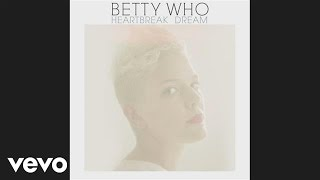 Betty Who - Heartbreak Dream (Audio)