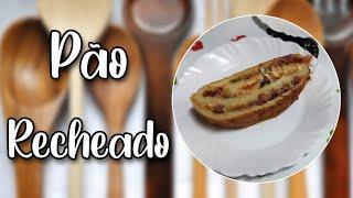 # 106 - Pão Recheado - Stuffed Bread - Receita de Mão