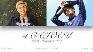 [HAN|ROM|ENG] BTS (Rap Monster & V (랩몬스터 & 뷔)) - 4 O'CLOCK (네시) (Color Coded Lyrics)