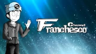 Intro (Franchesco Channel) | Crono