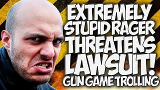 COD AW: EXTREMELY STUPID RAGER THREATENS LAWSUIT!!