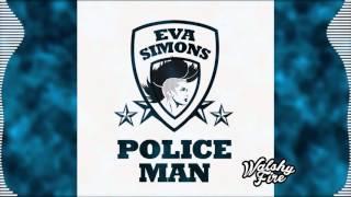 Policeman (Major Lazer Dubplate) - Eva Simons (ft. Konshens) | WalshyFire Presents