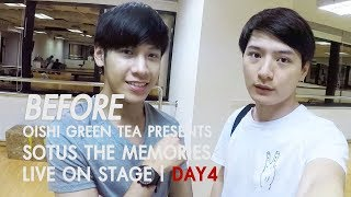 BEFORE OISHI Green Tea presents SOTUS THE MEMORIES LIVE ON STAGE | DAY.04