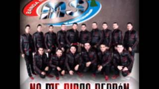 BANDA MS NO ME PIDAS PERDON LETRA 2014