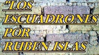 """MUSICA CRISTIANA """"LOS ESCUADRONES"""" por RUBEN ISLAS"""