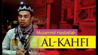 Muzammil Hasballah Baca Surat Al Kahfi Ayat 1-10 Mari Hafalkan
