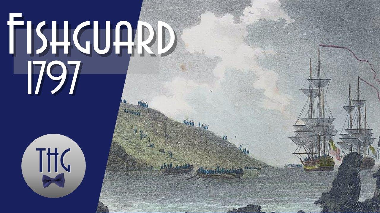 The Last Invasion of Britain, Fishguard 1797