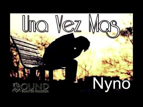 Una Vez Mas de Nyno Vargas Letra y Video
