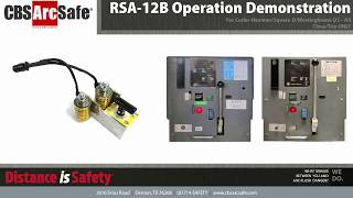 CBS ArcSafe® RSA-12B Operation Demonstration