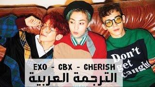 EXO - CBX - Cherish [ Arabic Sub ] الترجمة العربية