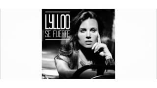 LYLLOO - SE FUERTE - LYRICS VIDEO