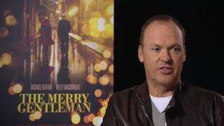 Michael Keaton on directing The Merry Gentleman
