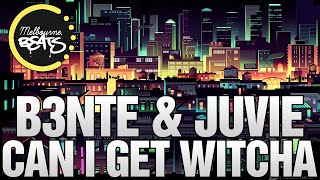 B3nte & Juvie - Can I Get Witcha