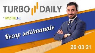 Turbo Daily 26.03.2021 - Recap settimanale