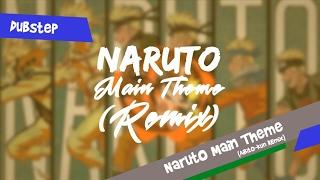 Naruto Main Theme (Aibito-kun Remix)