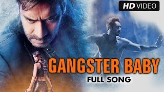 Gangster Baby (Video Song) | Action Jackson | Ajay Devgn, Manasvi Mamgai