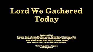GA Music - Lord We Gathered Today
