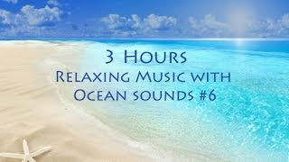 3 hour Relaxing Music with Nature Sounds; Spa Music with Ocean sounds; New Age Music; Relaxation width=