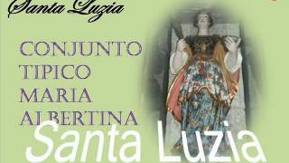 Conjunto Tipico Maria Albertina - Santa Luzia