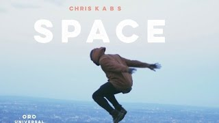 Chris Kabs - Space ( Official Video ) 4K