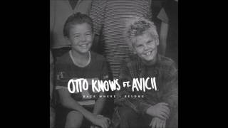 LP - Otto Knows - Back Where I Belong (feat. Avicii & LP)