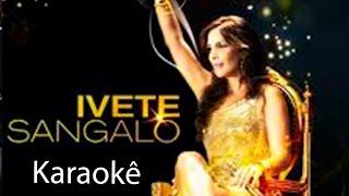 karaokê Ivete Sangalo - Cadê Dalila( by Pool Vídeos )