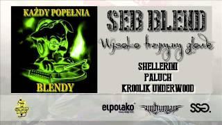 Shellerini x Paluch x Kroolik Underwood - WTG (Seb Blend)