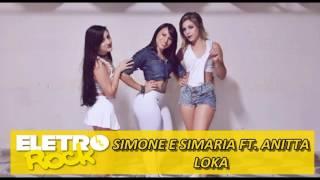 LOKA - SIMONE E SIMARIA FT ANITTA (COREOGRAFIA CIA. ELETRO ROCK)