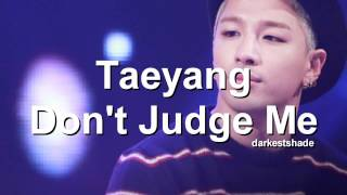 Taeyang - Don't Judge Me (studio version)