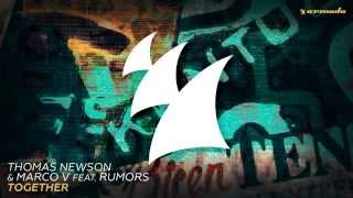 Thomas Newson & Marco V feat. RUMORS -Together- [Lyrics]