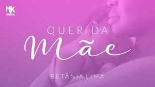 Betânia Lima - Querida Mãe