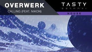 OVERWERK - Calling (feat. Nikon)