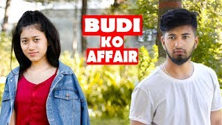 Budi Ko Affair|Buda Vs Budi |Nepali Short Film| SNS Entertainment