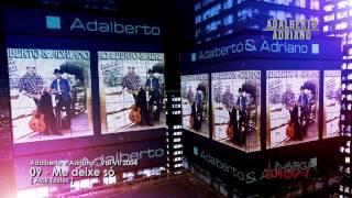 Adalberto e Adriano - CD Sertanejos como nunca (2004) 09-Me deixe só