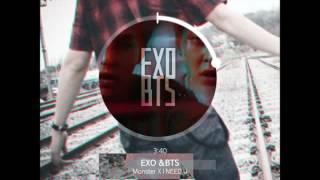 [MASHUP] EXO & 방탄소년단 (BTS) - Monster X I NEED U