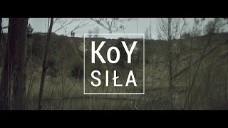 KoY - Siła (Official Video)