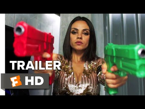 The Spy Who Dumped Me Trailer