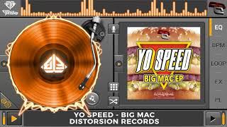 Yo Speed - Big Mac (Original Mix)